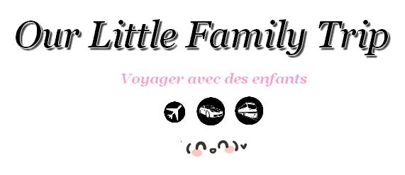 Ourlittlefamilytrip