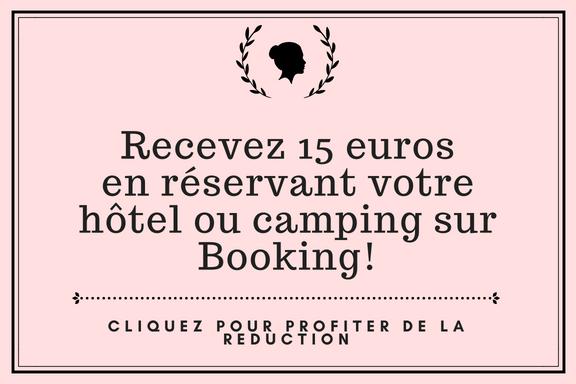 Recevez 15 eurosen reservant votre hotel ou camping sur booking