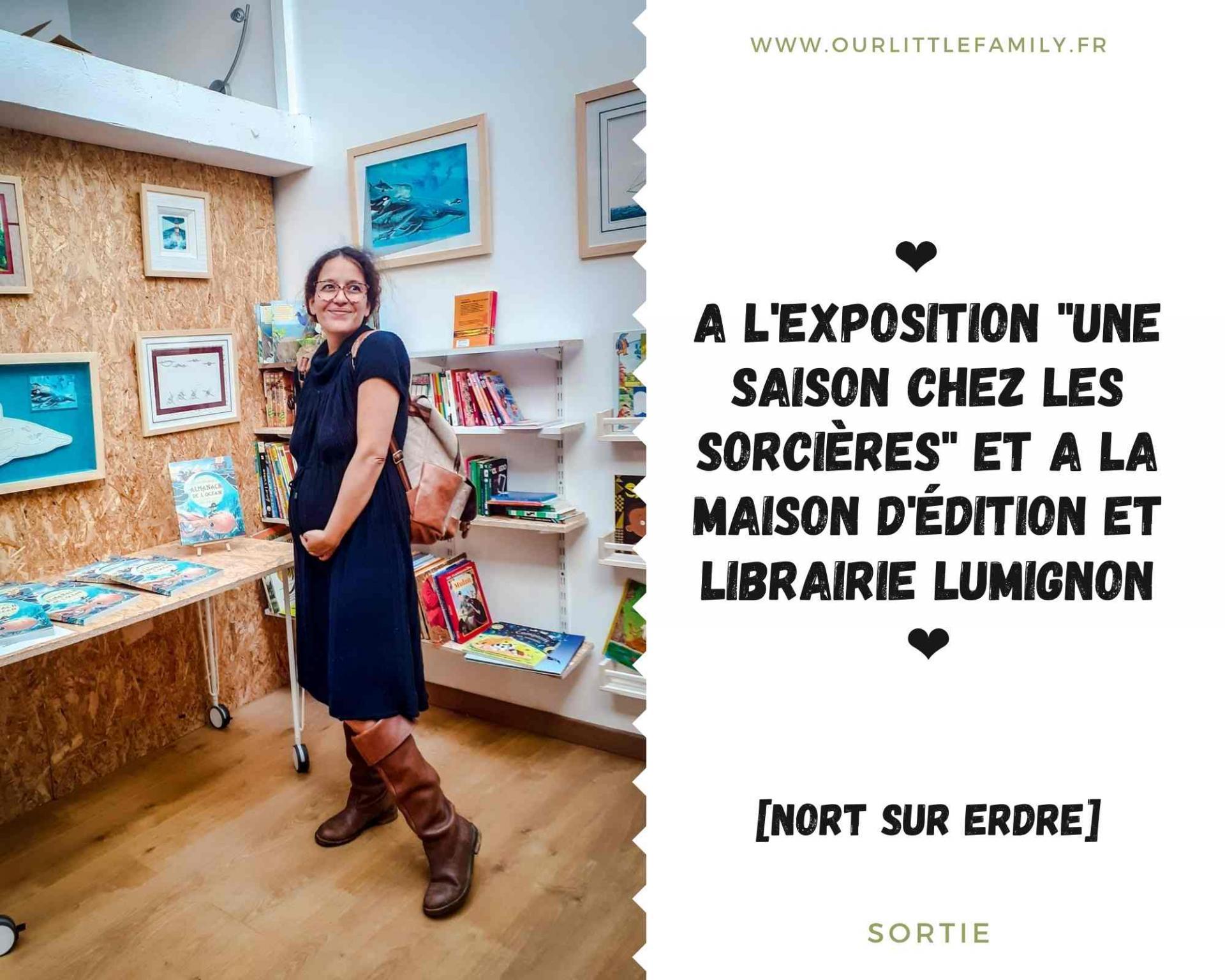 A l exposition une saison chez les sorcieres et a la maison d edition et librairie lumignon