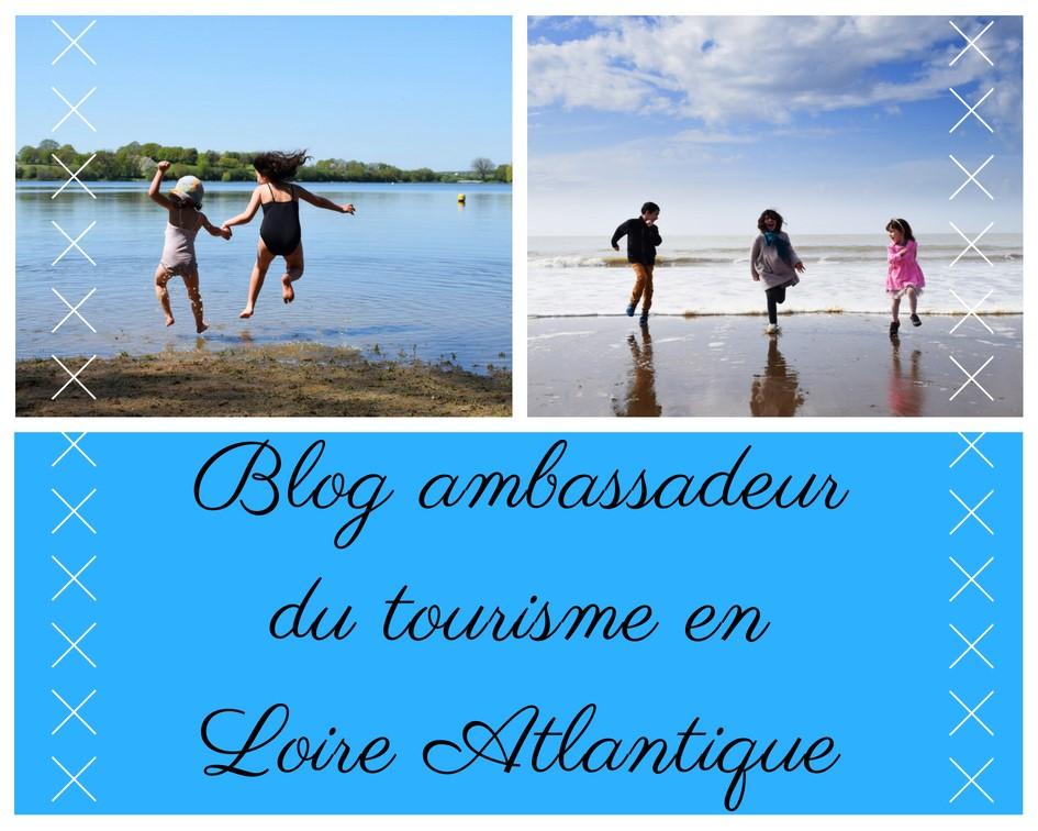 Blog ambassadeurde tourisme en loire atlantique