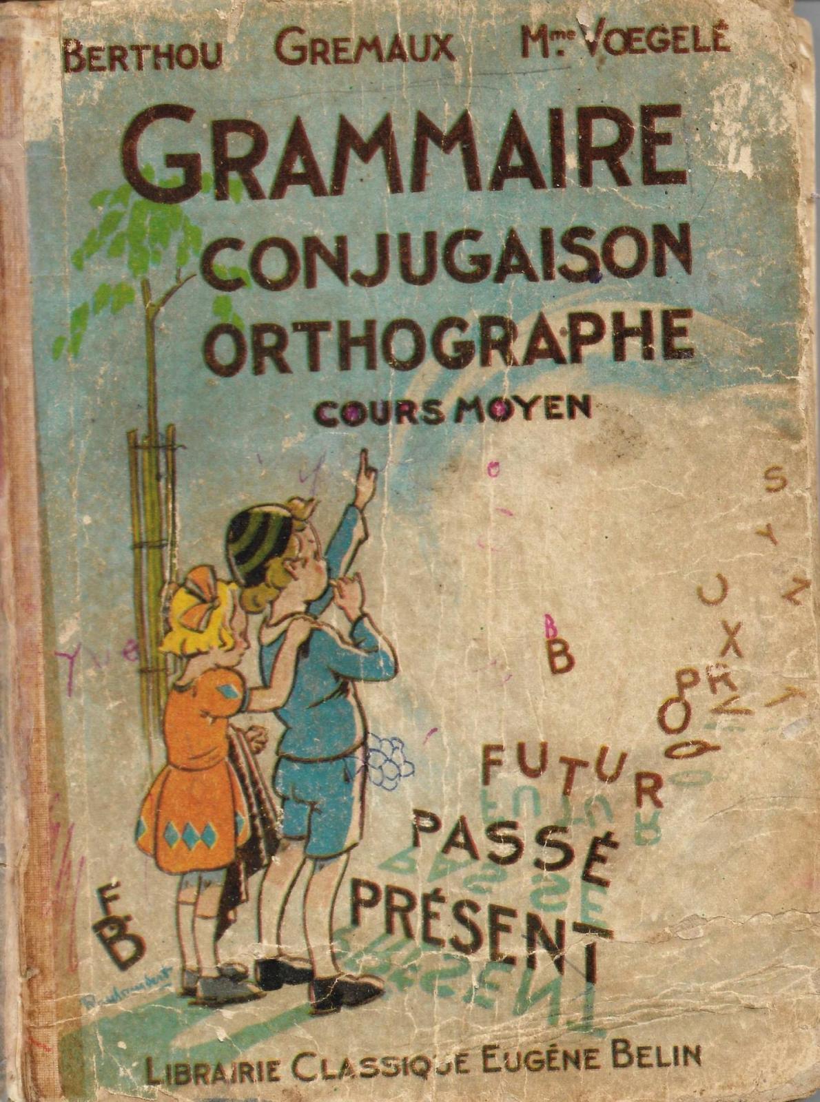 Grammaire conjugaison orthographe cours moyen belin