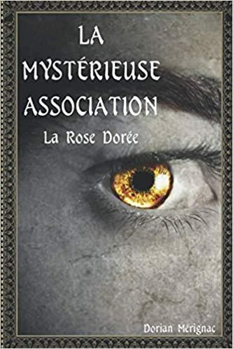 La mysterieuse association