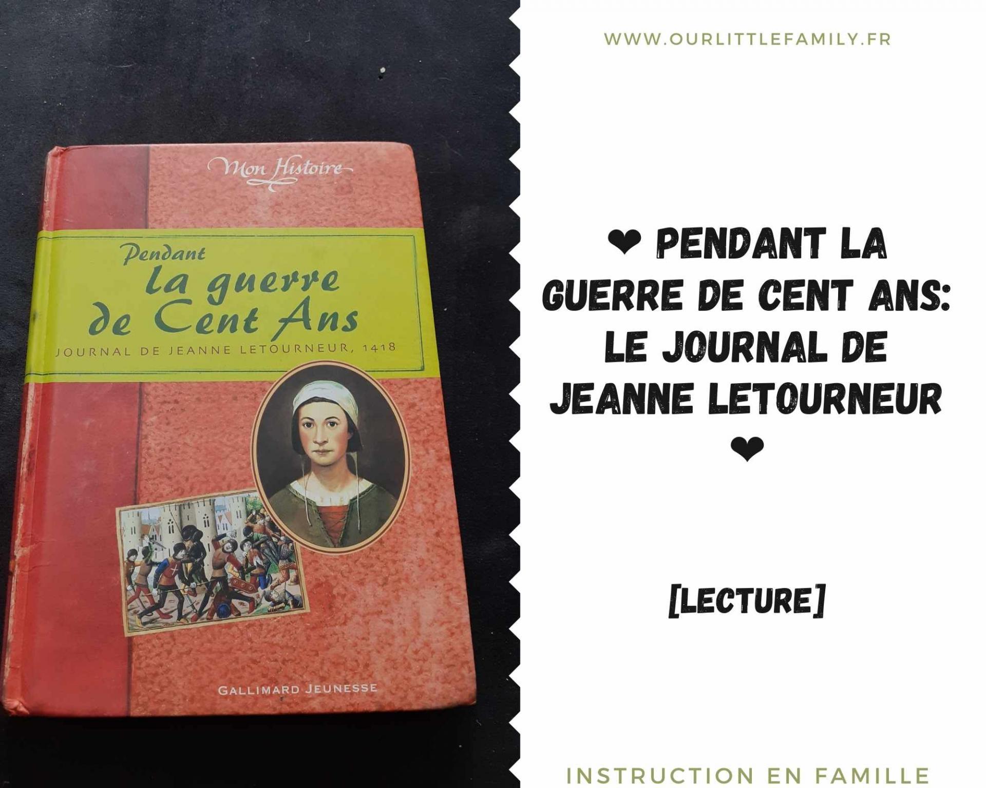 Dans cet article, je vous parle du livre Pendant la guerre de cent ans: le journal de Jeanne Letourneur.